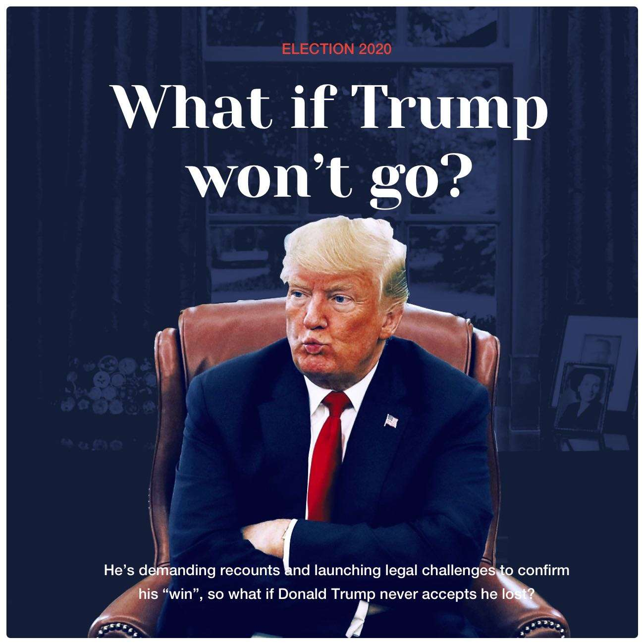 NED-2731 What if Trump won't go? - 0